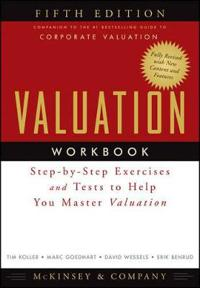 Valuation Workbook: Step-by-Step Exercises and Tests to Help You Master Val