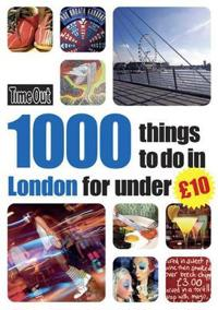 Time Out 1000 Things to Do in London for Under $10