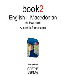 Book2 English - Macedonian: A Book in 2 Languages for Beginners