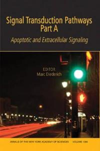 Signal Transduction Pathways, Part a: Apoptotic and Extracellular Signaling, Volume 1090