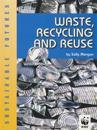 Waste, Recycling and Reuse