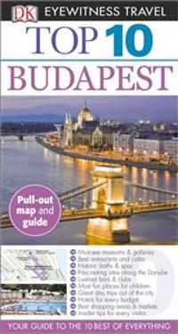 Top 10 Budapest [With Map]