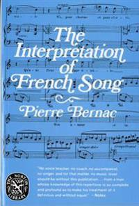 The Interpretation of French Song the Interpretation of French Song