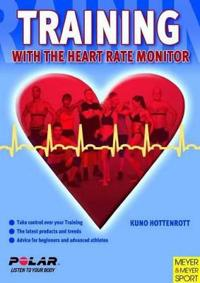 Training with the Heart Rate Monitor