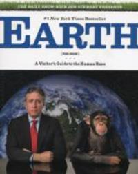 Earth: The Book: A Visitor's Guide to the Human Race