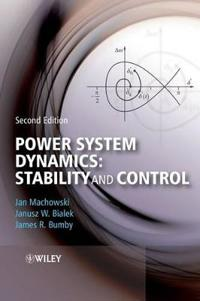 Power System Dynamics: Stability and Control, 2nd Edition