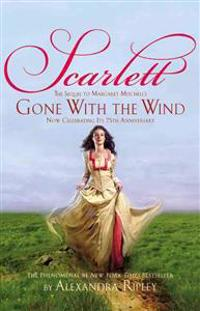 "Scarlett: The Sequel to Margaret Mitchell's ""Gone with the Wind"""