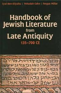 Handbook of Jewish Literature from Late Antiquity, 135-700 CE