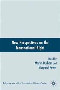 New Perspectives on the Transnational Right