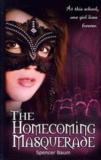 The Homecoming Masquerade: Girls Wearing Black, Book 1