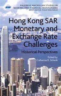 Hong Kong Sar's Monetary and Exchange Rate Challenges