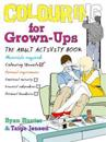 Colouring for Grown-ups
