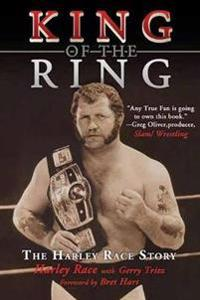 King of the Ring: The Harley Race Story