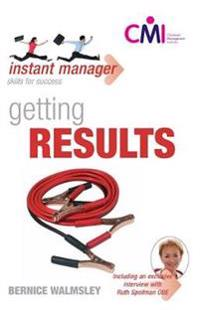 Instant Manager: Getting Results