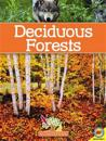 Deciduous Forests [With Web Access]