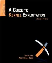 A Guide to Kernel Exploitation