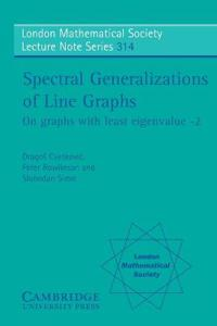 Spectral Generalizations of Line Graphs
