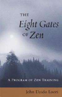 The Eight Gates of Zen