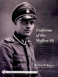 Uniforms of the Waffen-SS Vol 1 Black Service Uniform, Lah Guard Uniform, SS Earth-Grey Service Uniform,