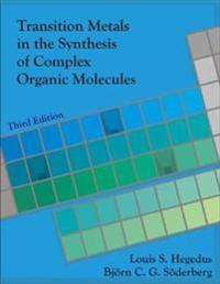 Transition Metals in the Synthesis of Complex Organic Molecules