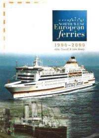Century of North West European Ferries, 1900-2000