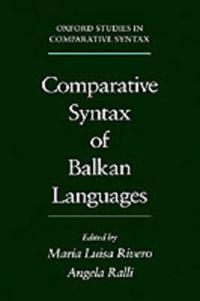 Comparative Syntax of Balkan Languages