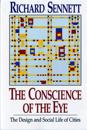 The Conscience of the Eye: The Design and Social Life of Cities /