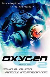 Oxygen - Writers Journey Edition