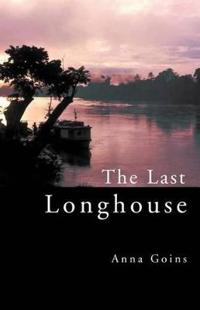 The Last Longhouse