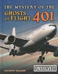 The Mystery of Ghosts of Flight 401
