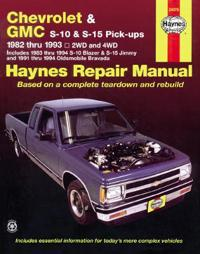 Haynes Chevrolet and Gmc S10 & S-15 Pickups Workshop Manual, 1982-1993