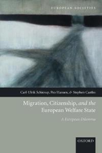 Migration, Citizenship, And the European Welfare State