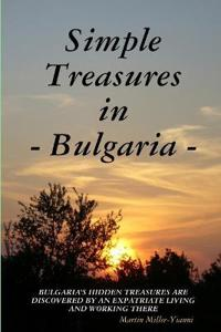 Simple Treasures in Bulgaria