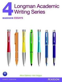Longman Academic Writing 4: Essays