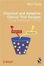 Classical and Adaptive Clinical Trial Designs Using Expdesign Studio [With CDROM]