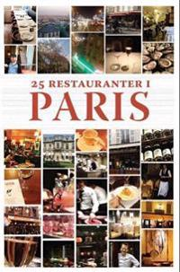 25 restauranter i Paris