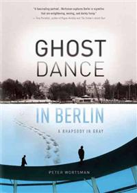 Ghost Dance in Berlin