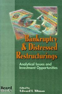 Bankruptcy & Distressed Restructurings