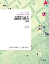 Cases & Materials for Principles of Administrative Law