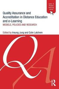 Quality Assurance and Accreditation in Distance Education and E-Learning