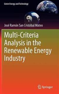 Multi-Criteria Analysis in the Renewable Energy Industry