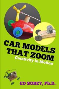 Car Models That Zoom - Creativity in Motion
