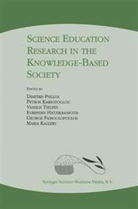 Science Education Research in the Knowledge-based Society