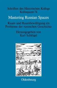 Mastering Russian Spaces