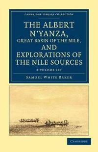 The Albert N'yanza, Great Basin of the Nile, and Explorations of the Nile Sources