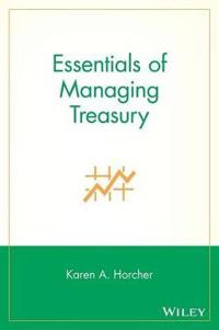 Essentials of Managing Treasury