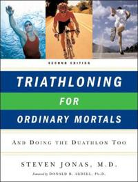 Triathloning for Ordinary Mortals