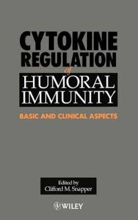 Cytokine Regulation of Humoral Immunity: Basic and Clinical Aspects