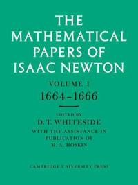 The Mathematical Papers of Isaac Newton Set