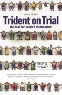 Trident on Trial People's Disarmement And the Trident
